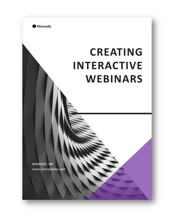 Creating Interactive Webinars | Nomadic IBP